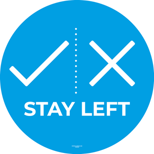 Circular Floor Stickers - STAY LEFT - 300mm Diameter [EACH] **SPECIAL NON-RETURNABLE**