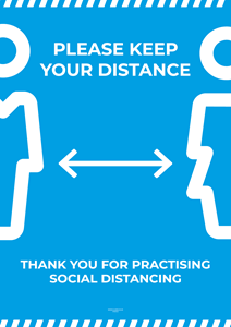 Laminated Posters - PLEASE KEEP YOUR DISTANCE - A2 [PK10] **SPECIAL NON-RETURNABLE**