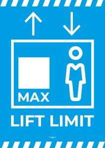 Laminated Lift Poster - MAX LIFT LIMIT - A4 [PK10] **SPECIAL NON-RETURNABLE**