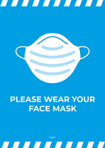 Laminated Posters - PLEASE WEAR YOUR FACE MASK- A4 [PK10] **SPECIAL NON-RETURNABLE**